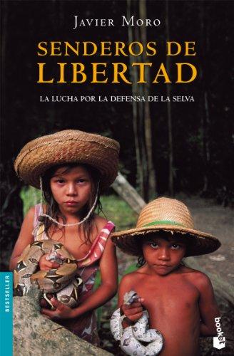 Senderos de libertad (Paperback): Javier Moro
