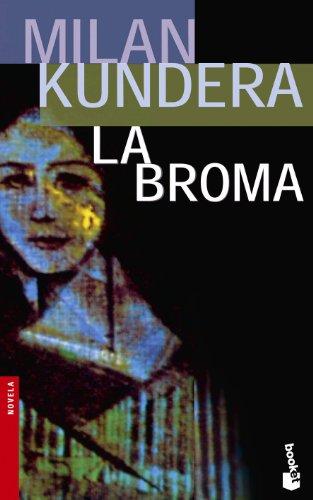 9788432217395: La broma (Spanish Edition)