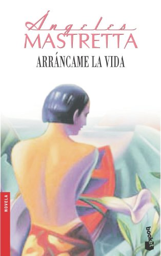 9788432217500: Arráncame la vida (NF) (Booket Logista)