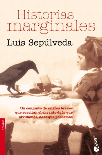 Historias marginales (Spanish Edition): Luis Sepulveda
