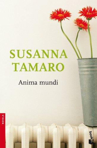 Anima mundi (NF Novela) (Spanish Edition) - Tamaro, Susanna
