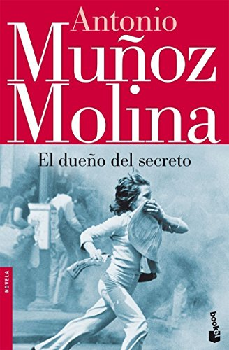 9788432217661: El dueño del secreto (Biblioteca Antonio Muñoz Molina)
