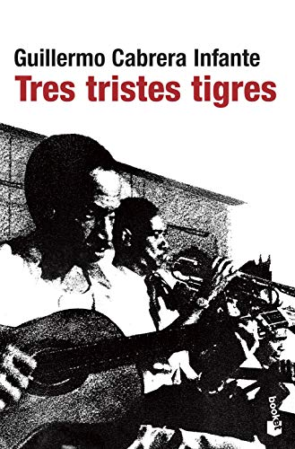 9788432217807: Tres tristes tigres (Spanish Edition)