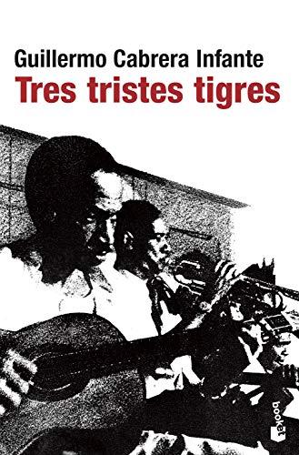 9788432217807: Tres tristes tigres