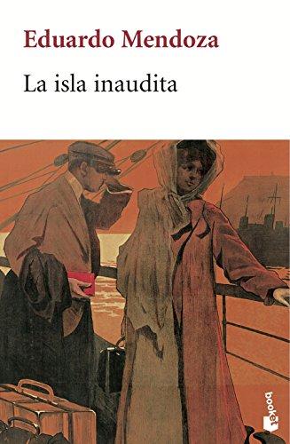 La isla inaudita 5010/8: eduardo Mendoza
