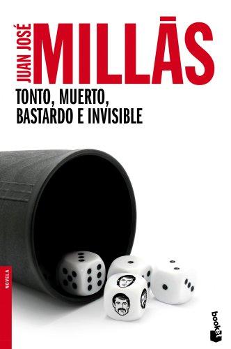 9788432218170: Tonto, Muerto, Bastardo E Invisible (Novela y Relatos)