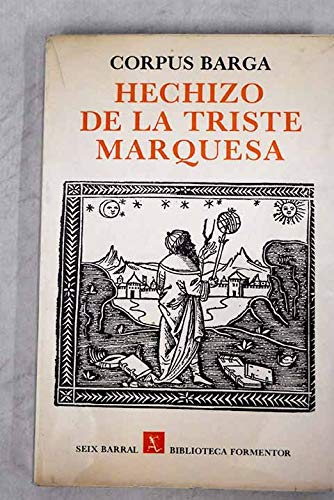 HECHIZO DE LA TRISTE MARQUESA. Crónica cinematográfica: CORPUS BARGA (Andrés