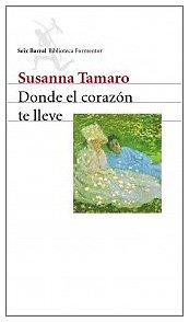 9788432219160: Donde el corazón te lleve (Biblioteca Formentor)