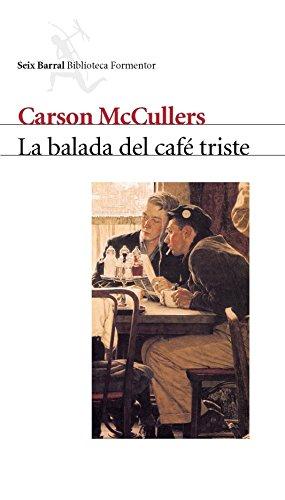 9788432219580: La Balada del Cafe Triste (Spanish Edition)