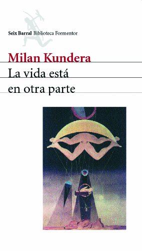 9788432219757: La vida está en otra parte (Biblioteca Formentor)