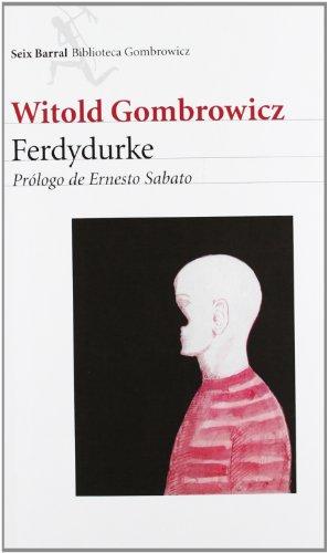 9788432219764: Ferdydurke (Spanish Edition)