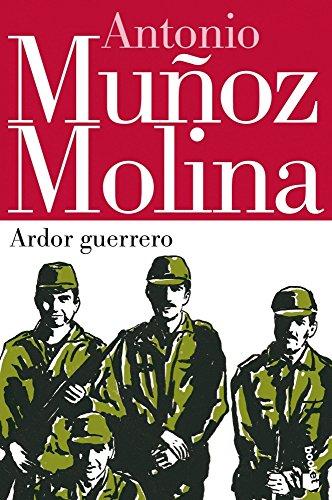 9788432220623: Ardor Guerrero (Biblioteca Antonio Muñoz Molina)