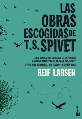 9788432220685: Las obras escogidas de T. S. Spivet (Booket Logista)