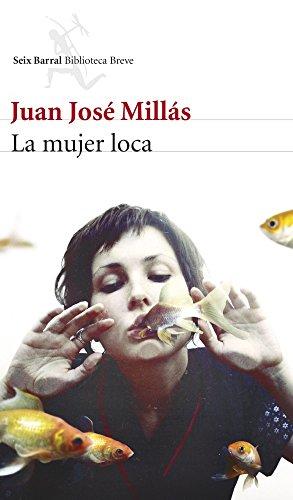 9788432221248: La mujer loca (Biblioteca Breve)