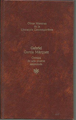 9788432221620: CRONICA DE UNA MUERTE ANUNCIADA. Col. Obras Maestras de la Literatura Contemporánea