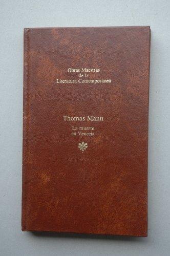 9788432221767: La muerte en Venecia / Thomas Mann ; traducción de Martín Rivas
