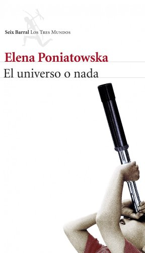 9788432222504: El universo o nada (Biblioteca Breve)