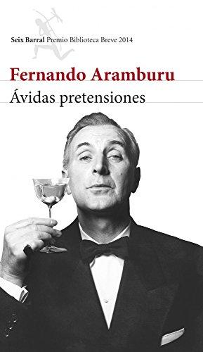 Ávidas pretensiones: Fernando Aramburu