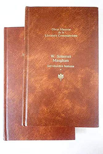 Servidumbre humana (2 tomos): W.Somerset Maugham