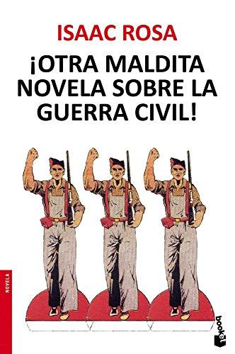 9788432222672: ¡Otra maldita novela sobre la guerra civil! (Booket Logista)