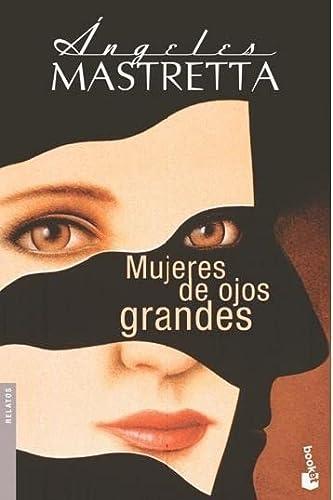 9788432222740: Mujeres De Ojos Grandes (Booket Logista)