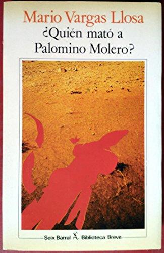 9788432223488: Quien mato a Palomino molero?