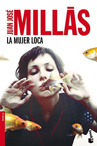 La mujer loca: Juan Jos� Millas