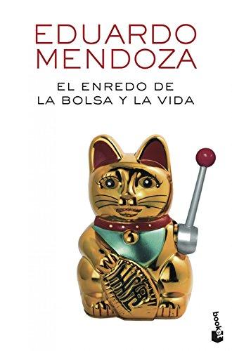 9788432225529: El enredo de la bolsa y la vida (Biblioteca Eduardo Mendoza)