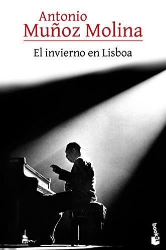 9788432225826: El invierno en Lisboa (Biblioteca Antonio Muñoz Molina)
