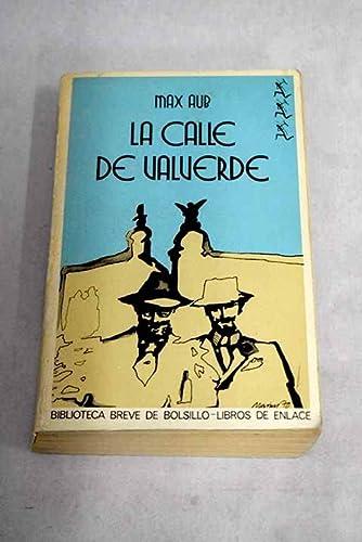 9788432226724: LA CALLE DE VALVERDE