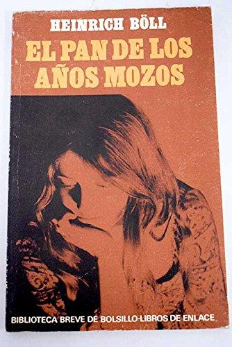 9788432226991: EL PAN DE LOS AÑOS MOZOS