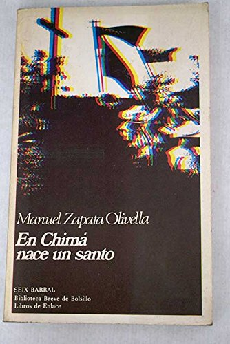 9788432227257: En Chimá nace un santo (Biblioteca breve de bolsillo : Libros de enlace ; 125) (Spanish Edition)
