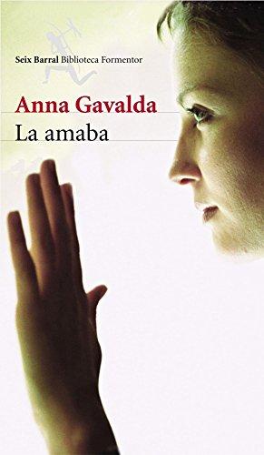 9788432227493: La amaba