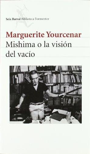 9788432227592: Mishima o la visión del vacío (Biblioteca Formentor)