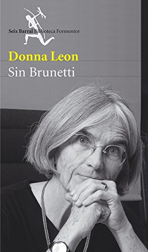 9788432228001: Sin Brunetti/ Without Brunetti (Biblioteca Formentor) (Spanish Edition)