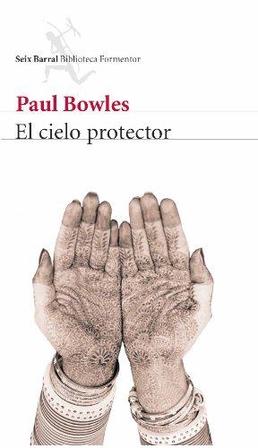 9788432228049: El Cielo Protector/ Sheltering Sky (Spanish Edition)