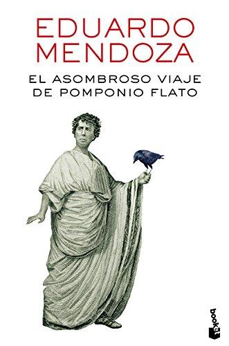 9788432229435: El asombroso viaje de Pomponio Flato (Biblioteca Eduardo Mendoza)