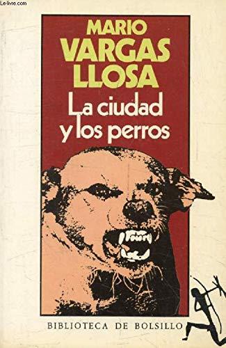 9788432230011: La ciudad y los perros (Espagnol)