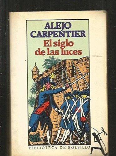 9788432230028: El Siglo De Las Luces (Obras Maestras De La Literatura Contemporanea) (Spanish Edition)