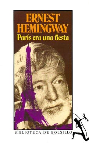 9788432230097: París era una fiestaa