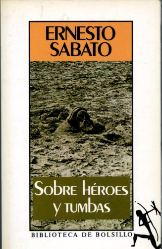 9788432230141: Sobre Heroes Y Tumbas/About Heroes and Tombs (Spanish Edition)