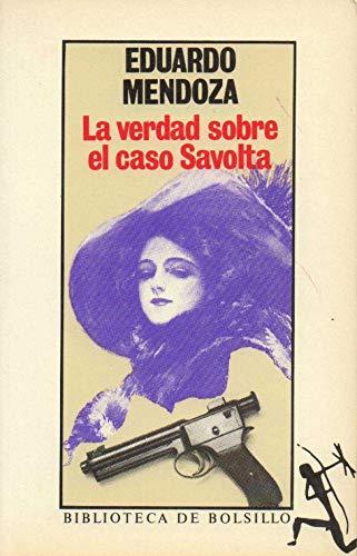 9788432230189: Verdad sobre el caso savolta, la: La Verdad Sobre El Caso Savolta (Espagnol)
