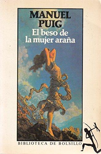 9788432230264: Beso de la mujer arana,el: El Beso De La Mujer Arana