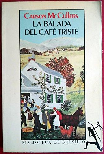 9788432230479: La balada del café triste. Novela. Traducción de Maria Campuzano.