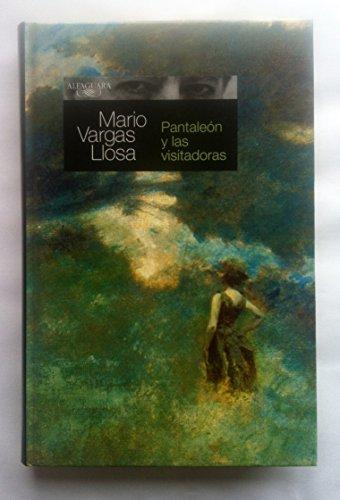 Pantaleon y Las Visitadores: Pantaleon Y Las: Vargas Llosa