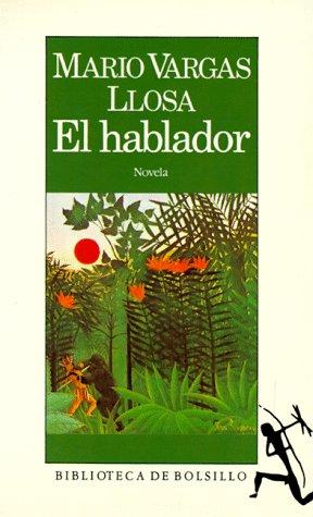 9788432230806: Hablador, el: El Hablador