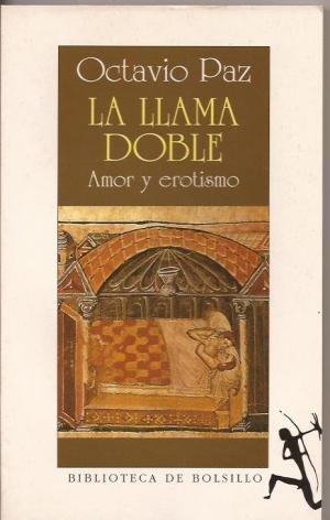 9788432231421: La Llame Doble : Amor y Erotismo