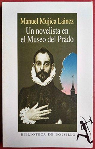 9788432231438: Un Novelista en el Museo del Prado