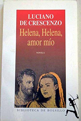 9788432231476: Helena, Helena, amor mio