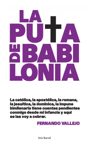 9788432231667: La puta de Babilonia (Biblioteca Abierta)